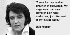 Elvis presley quotes 6