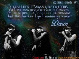 Deuce Quote #1 (from the song ''The Diary'') by DcfEmpx