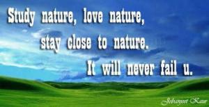 Study Nature, Love Nature