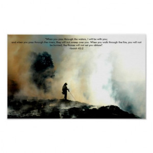 firefighter_poster_isaiah_43_2-r4001a5b4a4c94dc1843acad30b291f7e_mzo ...