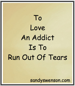 The Place Where Love And Addiction Meet • Mother of two sons, one of ...