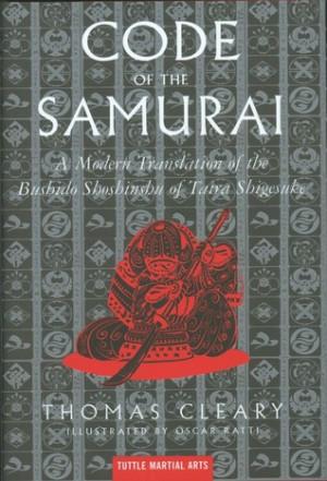 Code of the Samurai: A Modern Translation of the Bushido Shoshinshu of ...