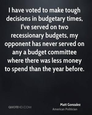 Matt Gonzalez Quotes