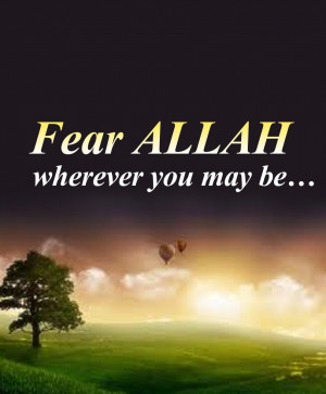 fear-allah-wherever-you-may-be.jpg