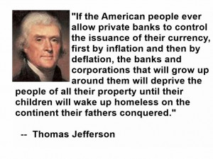 Thomas Jefferson ~ quote and the Federal Reserve has nothing to do ...