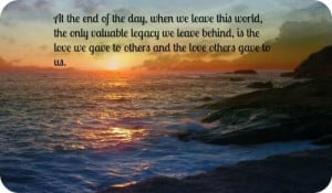 Leaving A Legacy Quotes The legacy you leave behind