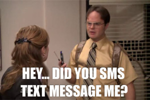 Dwight Schrute SMS   The Office Quotes