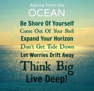 Advice from the ocean.