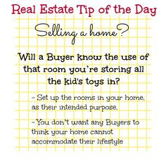 Real Estate Tip of the Day. Are you selling a home? Will a Buyer know ...