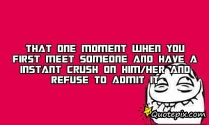 That one moment when you first meet someone and have a instant crush ...