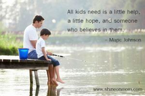 Kids Need Someone Who Believes in Them