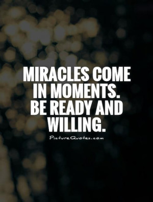 Miracle Quotes and Sayings