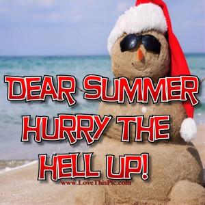 Dear Summer Hurry Up