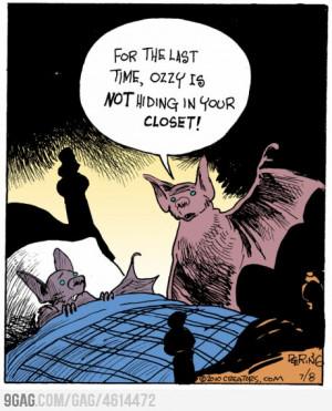 funny bat cartoon ozzy is not in your closet cartoon comic