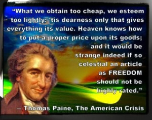 ... an article as freedom should not be highly rated. -Thomas Paine #quote
