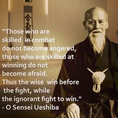 ... Ueshiba, Wise, Wisdom, Inspir, Martial Art, Exercise Quotes, Win