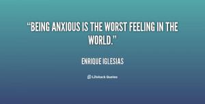 Feeling Anxious Quotes