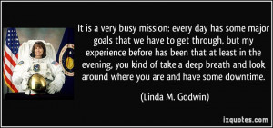 mission: every day has some major goals that we have to get through ...