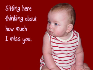 Pictures Gallery of funny miss you quotes
