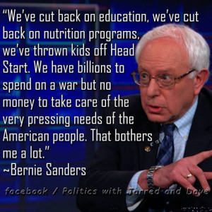 Bernie Sanders - a very smart, empathetic Senator