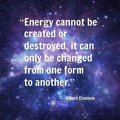 ... Science Quotes, Form, Destroyed, Change, Spirit Science Quotes, Albert