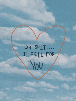 oh shit indeed (shit,love,falling,sky,blue,quote)