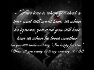 You Shed A Tear And Still Want Him, Its When He Ignores You And You ...
