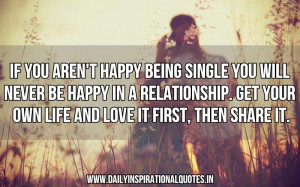 If You Aren't Happy Being Single You Will Never Be Happy In a ...