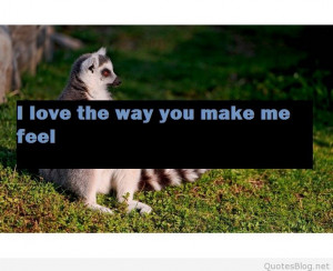 love the way you make me feel