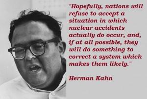 Herman kahn famous quotes 4