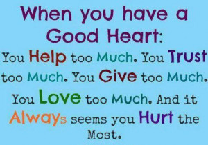 Do you have a Good Heart?