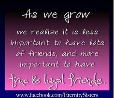 ... and Loyal Friends by shellymb, via Flickr stay true, unloyal friends