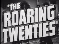the roaring twenties 1939 also known as the world moves on
