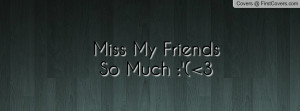 the best i miss mymiss you my friend pictures miss comments kingdom ...