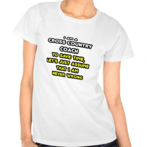 Funny Cross Country Coach T-Shirts and Gifts T Shirts