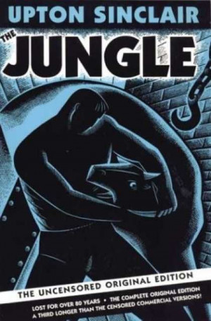 The Jungle uncensored by Upton Sinclair