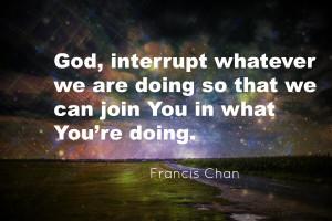Francis Chan Quotes2