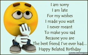 31) I am sorry, I am late. For my wishes, I made you wait. I never ...