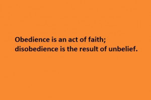 Inspirational Quotes About Obedience To Parents