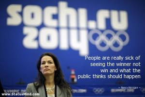 ... public thinks should happen - Nancy Kerrigan Quotes - StatusMind.com