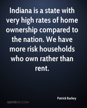 Indiana is a state with very high rates of home ownership compared to ...