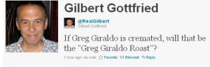 "When later asked if he regretted his words, Gilbert replied, ""Greg ..."