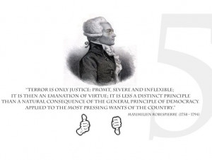 ... quote from the French revolutionist Maximilien Robespierre
