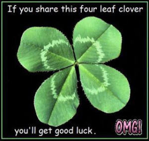 If you share this four leaf clover youll get good luck
