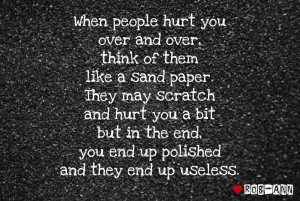 When people hurt you over and over...
