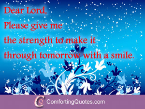 Dear Lord Please Give Me the Strength Quote