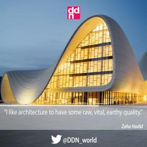 ... Zaha Hadid #ZahaHadid #architecture #inspiration #quote #ddn #