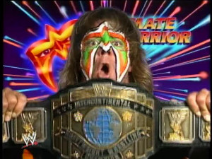 ... KNOW THAT THE ULTIMATE WARRIOR IS TOTALLY OUT OF CONTROOOLLLLLLLLL