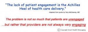 """Gut reaction to first quote: What?? """"The lack of patient engagement ..."""