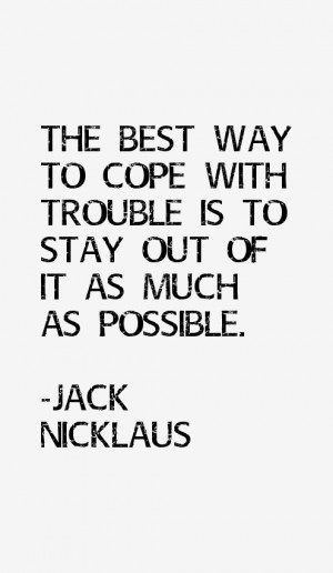 Jack Nicklaus Quotes for Life